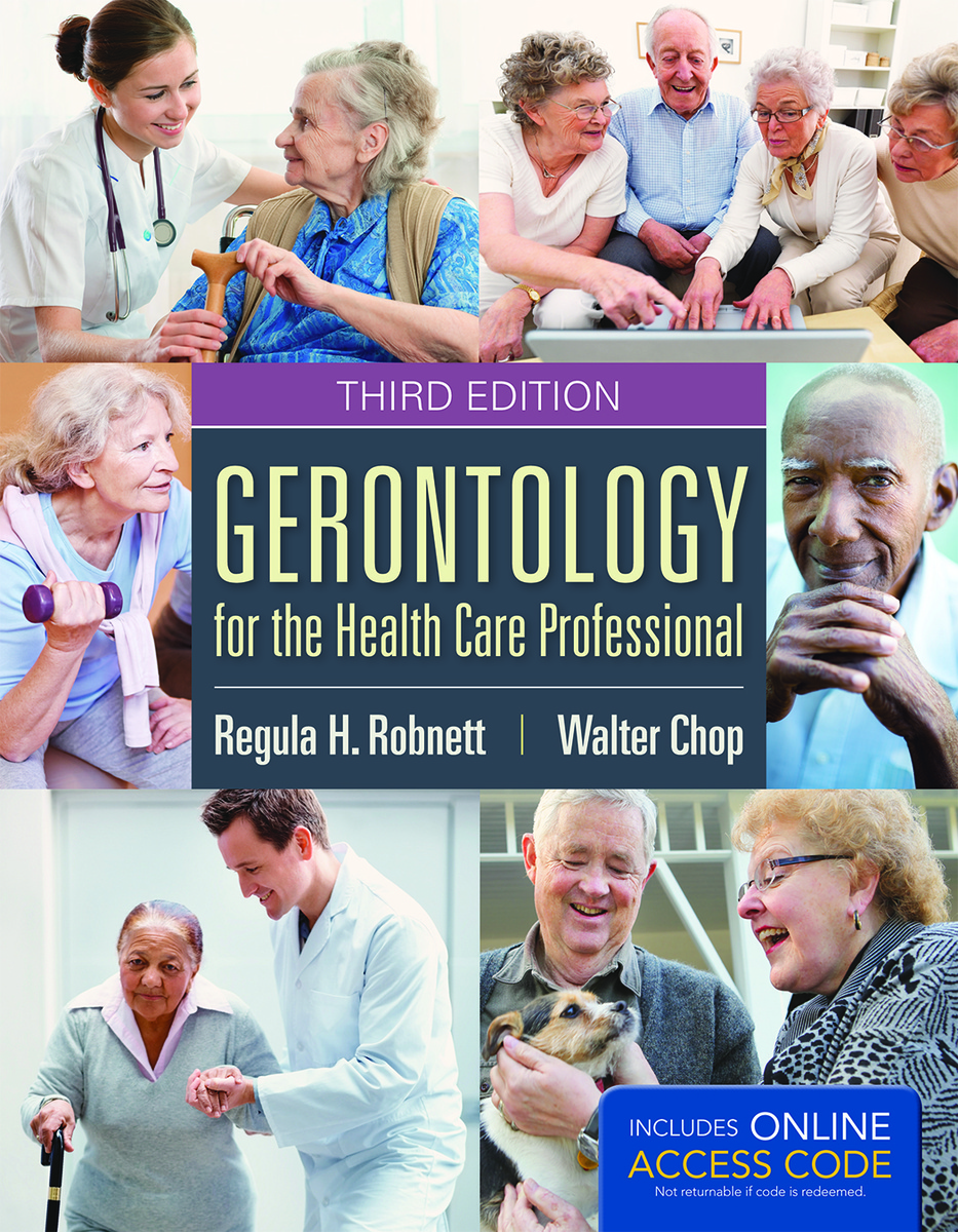 Cover image of Gerontology for the Health Care Professional