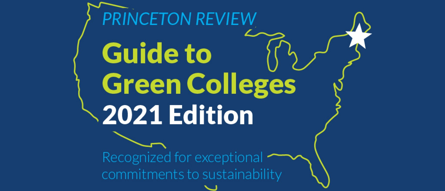 Une Academic Calendar 2021 UNE featured in Princeton Review's 2021 Guide to Green Colleges